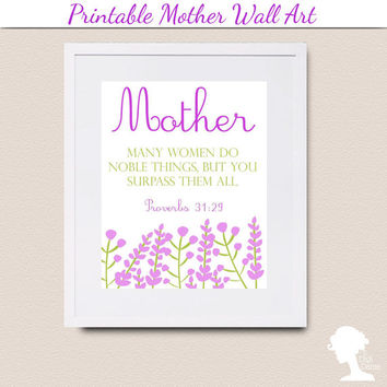 Printable Wall Art 8x10 - Mother Proverbs 31:29 with Purple and Green Vintage Flowers/Tree Branches
