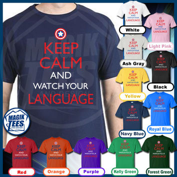 Keep Calm And Watch Your Language T-Shirt