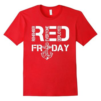 Red Friday Shirts - Remember Everyone Deployed T Shirt