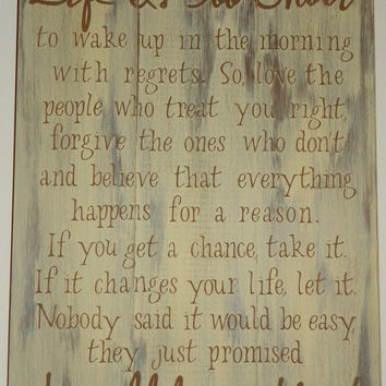 Large Inspirational Rustic Sign - Life is too short - Great for Home or Office