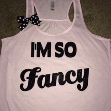 I'm So Fancy - Ruffles with Love - Racerback Tank - Womens Fitness - Workout Clothing - Workout Shirts with Sayings