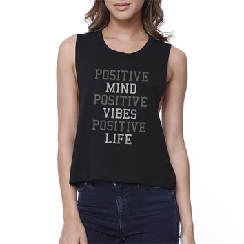 Positive Mind Vibes Life Crop Top Work Out Sleeveless Shirt