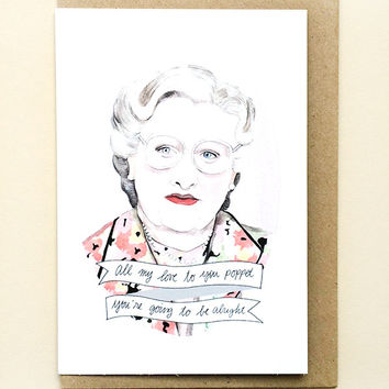 Mrs Doubtfire Greeting Card by Oh Gosh Cindy
