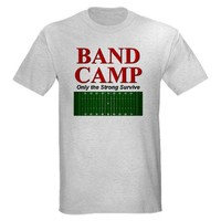 Marching Band - Band Camp Onl T-Shirt on CafePress.com