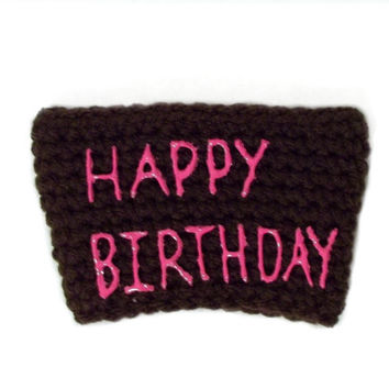 Happy Birthday Coffee Cozy, Brown and Pink