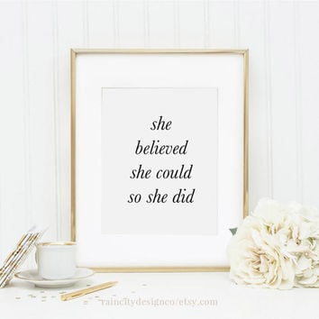She Believed She Could So She Did, Gift For Her, Desk Accessories, Office Decor, Gallery Wall Print, Office Art, Witty Words, Printable Art