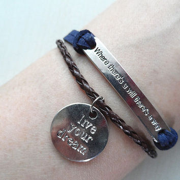 Where there's a will there's a way,Supernatural Inspired bracelet,Live your dream Bracelet,Leather bracelet-Bridesmaids Personalized jewelry