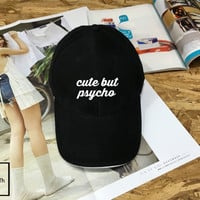 Cute But Psycho hat - Baseball Cap, Tumblr hat , Dad Hat Dad Cap Baseball Hat Baseball Cap , Low-Profile Baseball Cap Hat