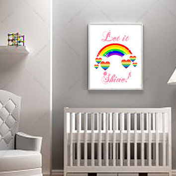 Let it Shine Poster - Rainbow Poster - Printable Poster - Girls Room Decor - Nursery Print - Digital Print - Motivational Poster - Wall Art