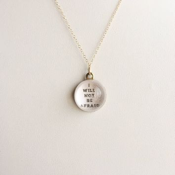 I Will Not Be Afraid, Affirmation P.O.M. Candy 14k Gold Filled Necklace