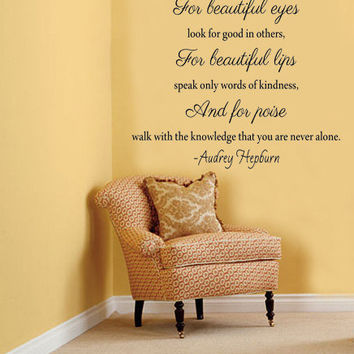 Beautiful Eyes look for good in others.. Audrey Hepburn Wall Decal