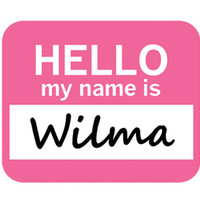 Wilma Hello My Name Is Mouse Pad