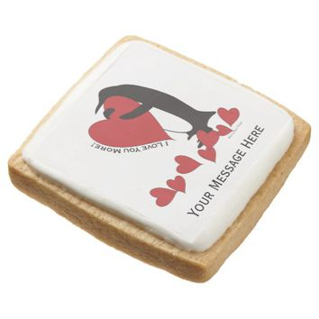 I Love You More! - Penguin and Red Hearts Square Premium Shortbread Cookie