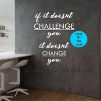 If it doesnt challenge you it doesnt change you Wall Decal Motivation Vinyl Sticker Art Decor Bedroom Design gym workout excercise health