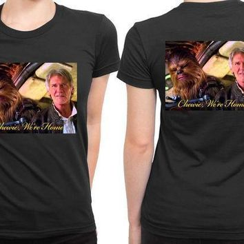 Star Wars The Force Awakens Chewie Were Home Han Solo Cover 2 Sided Womens T Shirt