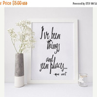"Mae West Printable Word Art, ""I've Been Things and Seen Places"" Printable Wisdom, Scandinavian Design Poster, Humorous Printable, Minimalist"