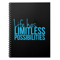 Life Has Limitless Possibilities