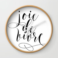 JOIE DE VIVRE, French Quote, French Poster, Inspirational Quote,Typography Print Wall Clock by NikolaJovanovic