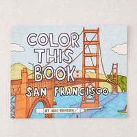 Color San Francisco By Abbi Jacobson