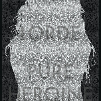 "Lorde - Pure Heroine Typographic Lyrics Poster (11"" x 17"")"