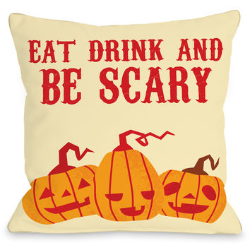 """""""Eat Drink & Be Scary"""" Indoor Throw Pillow by OneBellaCasa, 16""""x16"""""""