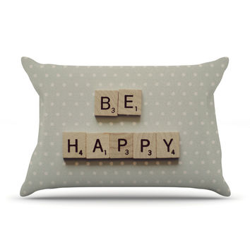 "Cristina Mitchell ""Be Happy"" Pillow Case"
