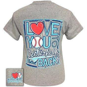 Girlie Girl Originals Love you to Centerfield and Back Baseball T-Shirt