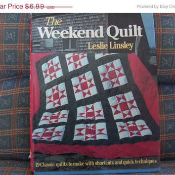 ON SALE Vintage The Weekend Quilt Pattern Book by Leslie Linsley