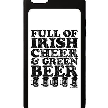 Full of Irish Cheer and Green Beer iPhone 5C Grip Case  by TooLoud