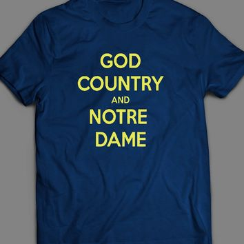 "COLLEGE FOOTBALL NOTRE DAME ""GOD COUNTRY AND NOTRE DAME"" T-SHIRT"