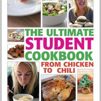 The Ultimate Student Cookbook: From Chicken to Chili