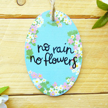 No Rain No Flowers Car Rearview Mirror Charm: Car Accessory for Women, Car Accessory for Girls, Inspirational Quote Sign, Cute Car Decor