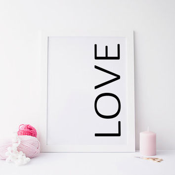 LOVE Printable art,LOVE PRINT,prints and quotes,art,printable art,typography art,love quote,love heart,love print,love art,love decor,home