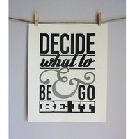 "8x10 Graphic Poster Print - Avett Brothers Lyrics ""Decide What To Be & Go Be It"""