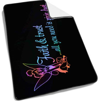 Tinkerbell Quote Faith Trust Pixie Dust Blanket