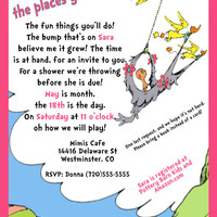 Dr. Seuss Oh the Places Custom Baby Shower Invite    Boy, Girl or Surpirse Colors  You Print