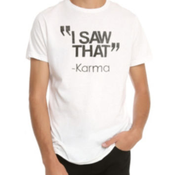 I Saw That Karma T-Shirt 2XL
