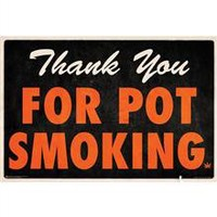 'Thank You For Pot Smoking' Poster