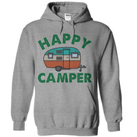Happy Camper Hoodie Camping Hooded Sweatshirt Camp Tee Shirt Tshirt Outdoors Clothing