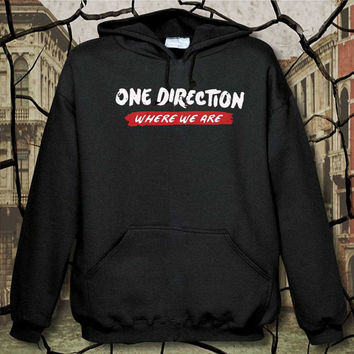 one direction 1D where we are hoodie, hoodie unisex adult, available size S,M,L,XL,XXL