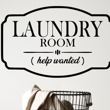 Laundry Room Help Wanted Vinyl Wall Decal Art Decor
