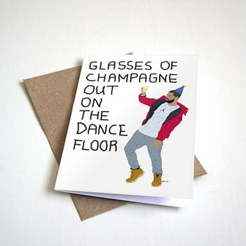 Drake Inspired Birthday Greeting Card - Hotline Bling - Glasses of Chamagne on the Dance Floor - Customizable - 5 x 7