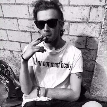 Lol Ur Not Matt Healy Shirt