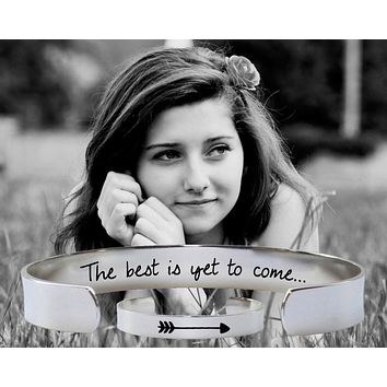 The Best Is Yet To Come Bracelet | Graduation Gift