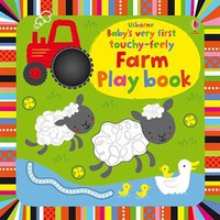 Usborne Books & More. Baby's Very First Touchy-Feely Farm Playbook