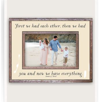 First We Had Each Other, Then We Had You Copper & Glass Photo Frame