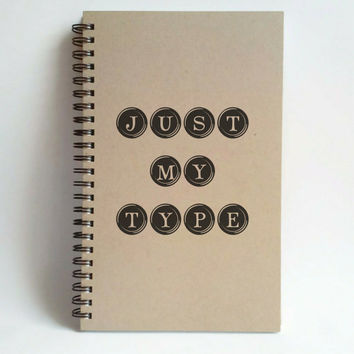 Just my type, 5x8 writing journal, custom spiral notebook, personalized brown kraft memory book, small sketchbook, scrapbook, romantic