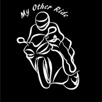 Motorcycle decal Car Decal My Other Ride decal Auto Vehicle Window decal Sticker Motorcycle Decal vinyl Bike Rider decal