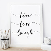 Live love laugh, monochrome, love print, scandinavian, gift idea, nursery poster, wall art, romantic, black and white, gift idea, words art