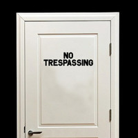 No Trespassing Vinyl Wall Decal Teen or Boy Room Door Decal 22278